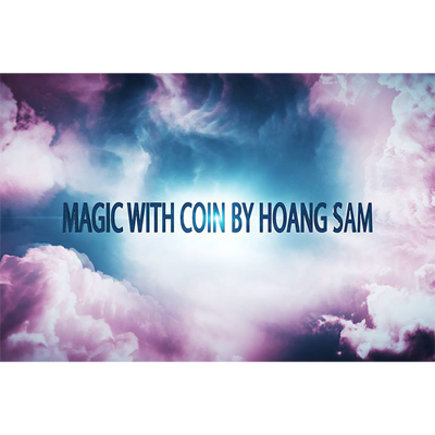 Magic With Coins by Hoang Sam Streaming Video