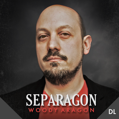 Separagon by Woody Aragon & Lost Art Magic Streaming Video