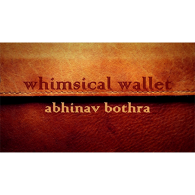 Whimsical Wallet by Abinav Bothra Streaming Video