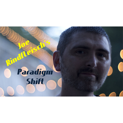 Paradigm Shift by Joe Rindfleisch Video DOWNLOAD