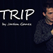 TRIP by Jordan Gomez - Video DOWNLOAD