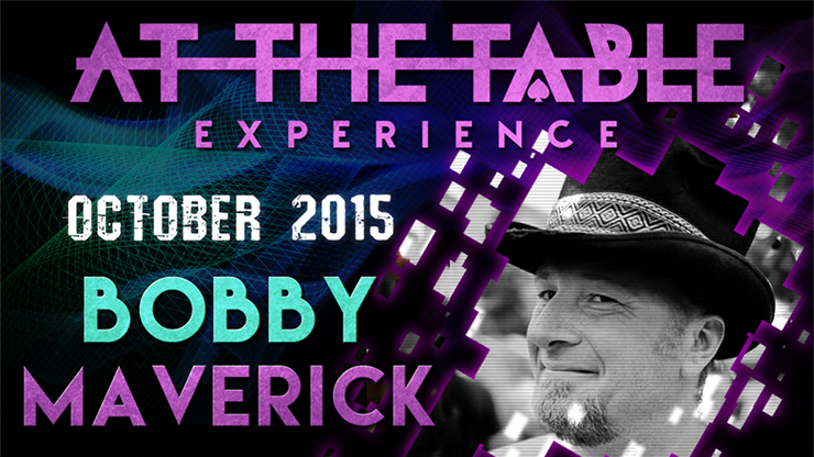 At the Table Live Lecture Bobby Maverick October 7th 2015 video