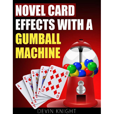 Novel Effects with a Gumball Machine eBook DOWNLOAD