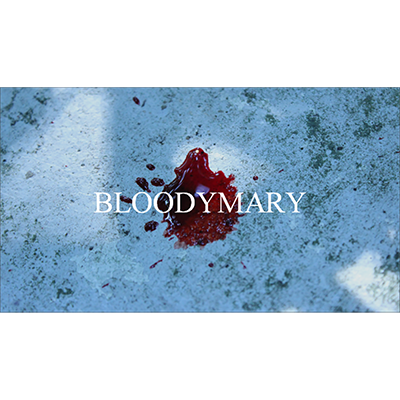 Bloody Mary Video DOWNLOAD
