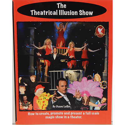 The Theatrical Illusion Show - Duane Laflin