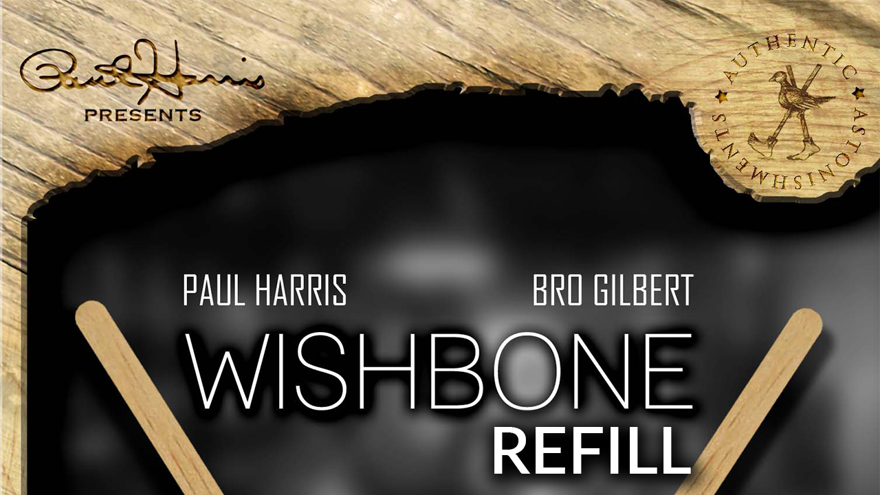 Paul Harris Presents Refill for Wishbone (25pk) by Paul Harris and Bro Gilbert - Trick