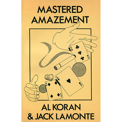 Mastered Amazement by Al Koran & Jack Lamonte - Book