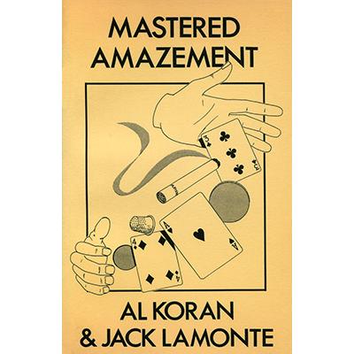 Mastered Amazement by Al Koran & Jack Lamonte - Book