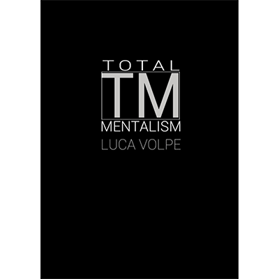 Total Mentalism by Luca Volpe - Book