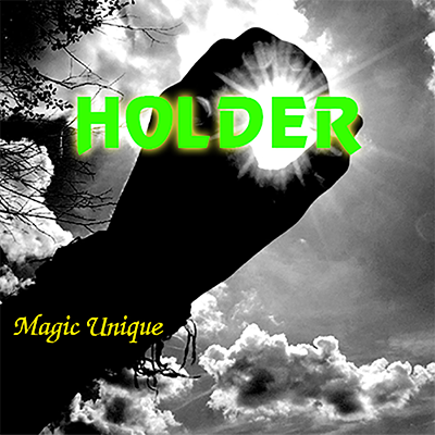 Holder by Magic Unique Video DOWNLOAD