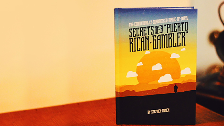 Secrets of a Puerto Rican Gambler - Stephen Minch & Vanishing Inc. - Libro de Magia