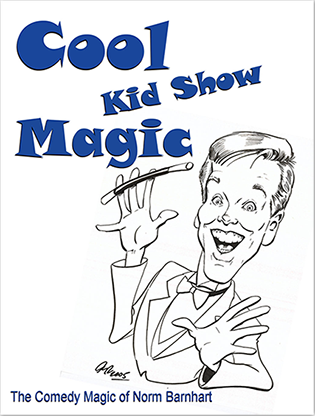 Cool, Kid Show Magic (Soft Boun Diamantes) - Norm Barnhart