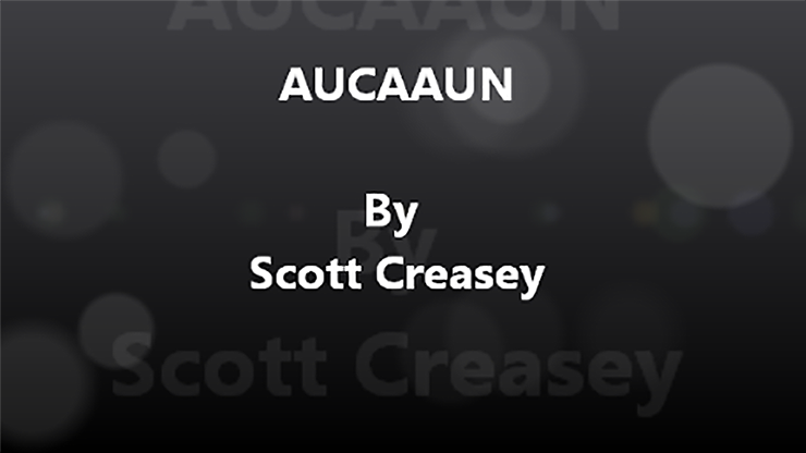 AUCAAUN Any Unknown Card at Any Unknown Number Video DOWNLOAD by Scott Creasey