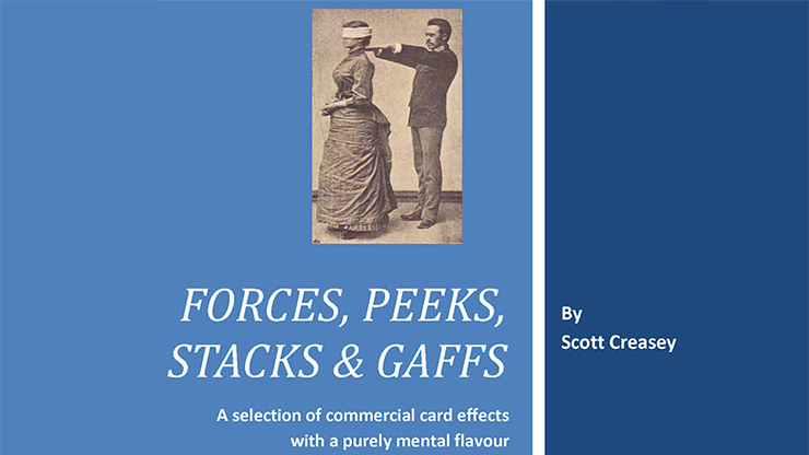 Forces, Peeks, Stacks & Gaffs Ebook - Mentalism with Cards - Scott Creasey