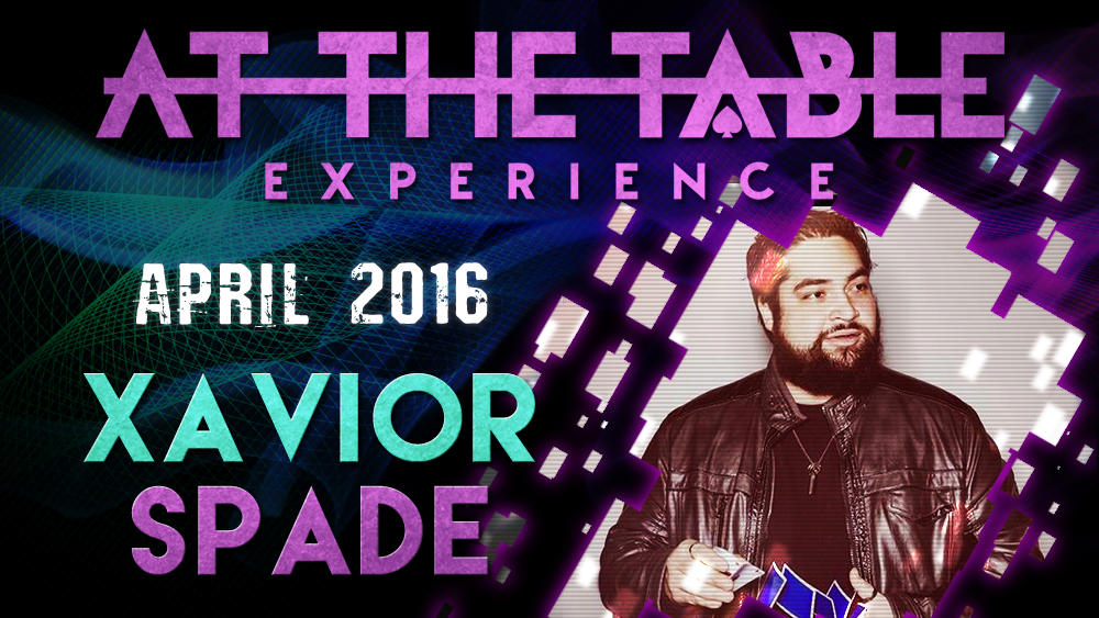 At the Table Live Lecture - Xavier Spade April 6th