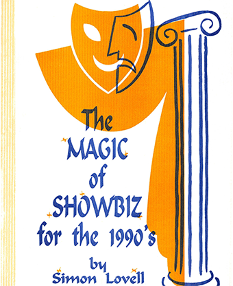 The Magic of Showbiz for the Digital Age - (Marketing, Advertisi