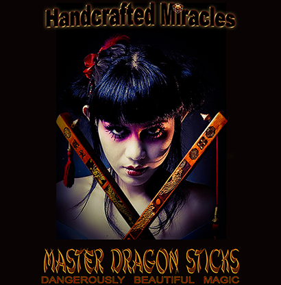 Master Dragon Sticks (Deluxe) - Hand Crafted Miracles