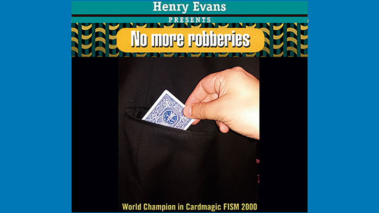 No More Robberies (Blue) by Henry Evans - Trick