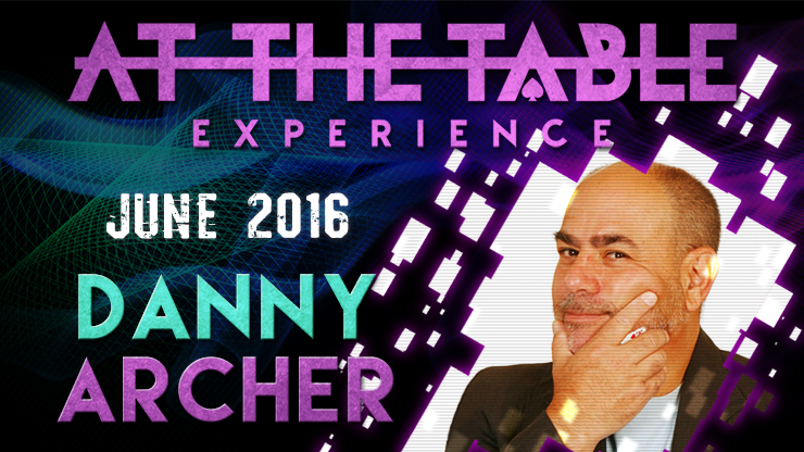 At the Table Live Lecture - Danny Archer June 15th