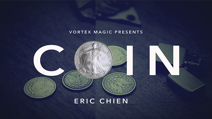 Vortex Magic Presents COIN by Eric Chien