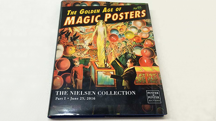 The Nielsen Collectin Part 1 (The Golden Age of Magic Posters) - Libro de Magia