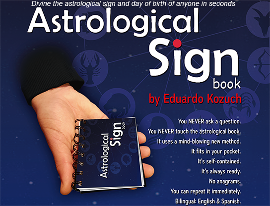 Astrological Sign - Eduardo Kozuch & Vernet Magic