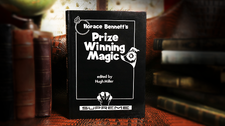 Horace Bennett's Prize Winning Magic (Limited/Out of Print) edited - Hugh Miller - Libro de Magia
