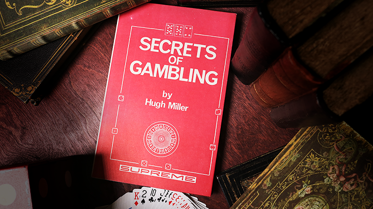 Secrets of Gambling (Limited/Out of Print) - Hugh Miller - Libro de Magia