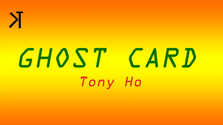 Ghost Card by Tony Ho and Kelvin Trinh Presents video DOWNLOAD