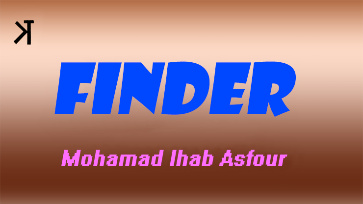 Finder by Mohammad Ihab Asfour and Kelvin Trinh Streaming Video