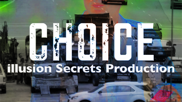 Choice by Illusion Secrets Streaming Video