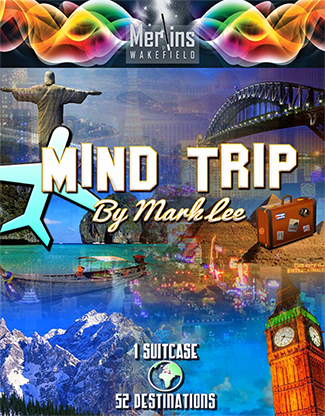 Mind Trip by Mark Lee and Merlins of Wakefield - Trick