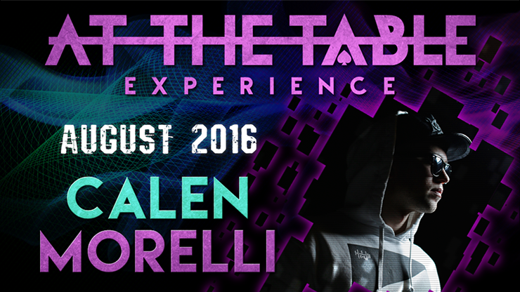 At the Table Live Lecture - Calen Morelli August 17th