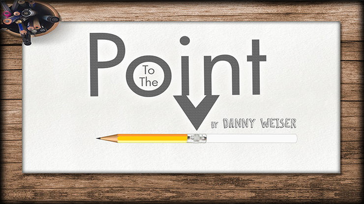 To the Point by Danny Weiser - Trick