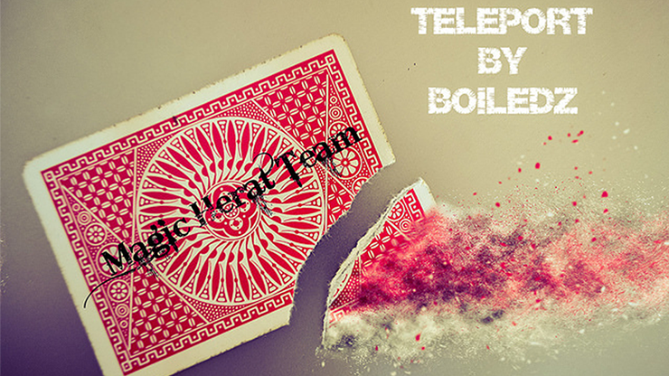 Teleport by Boiledz - Magic Heart Team Streaming Video