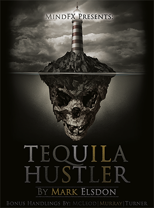 Tequila Hustler - Mark Elsdon, Peter Turner, Colin McLeod and Michael Murray ebook DOWNLOAD