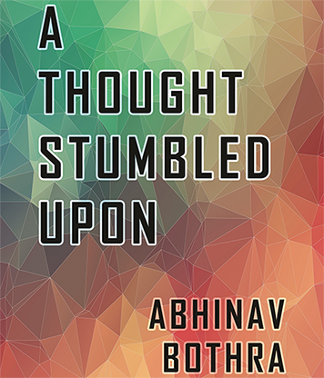 A Thought Stumbled Upon - Abhinav Bothra Mixed - Archivo de Descarga