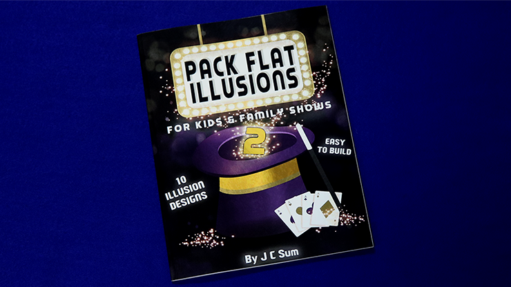 Pack Flat Illusions 2 for Kid's & Family Shows by JC Sum