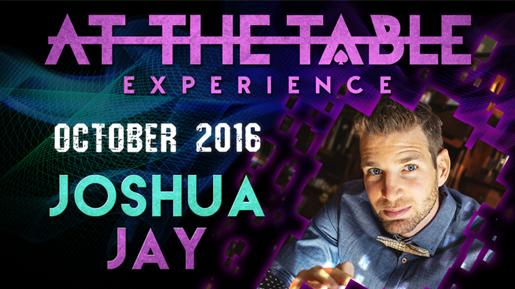 At The Table Live Lecture - Joshua Jay October 19th 2016