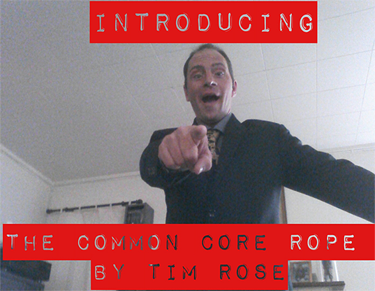 Common Core Rope by Timothy Rose