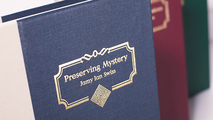 Preserving Mystery - Jamy Ian Swiss