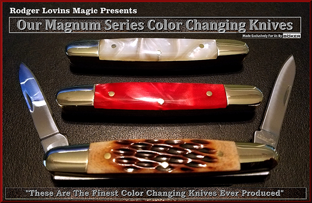 Magnum Color Changing Knife Set by Rodger Lovins