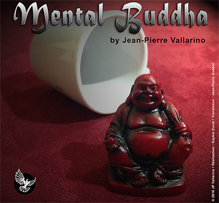 Mental Buddha by Jean Pierre Vallarino - Trick