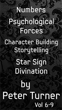 4 Volume Set (Numbers -  Psychological Forces, Character Building and Storytelling and Star Sign Divination) by Peter Turner eBook DOWNLOAD