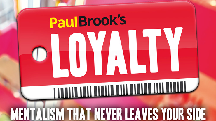 Loyalty (Gimmicks and Online Instructions) by Paul Brook