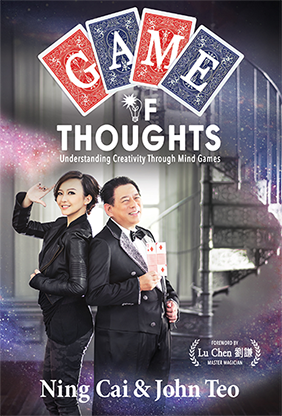 Game of Thoughts: Understanding Creativity Through Mind Games - Ning Cai & John Teo