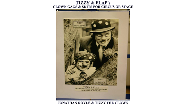 Tizzy & Flap's Clown Gags & Skits for Circus or Stage Mixed Media DOWNLOAD