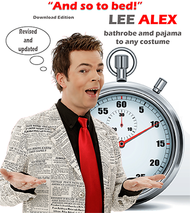 Quick Change And So to Bed! Bathrobe and Pajama to Any Costume by Lee Alex eBook DOWNLOAD