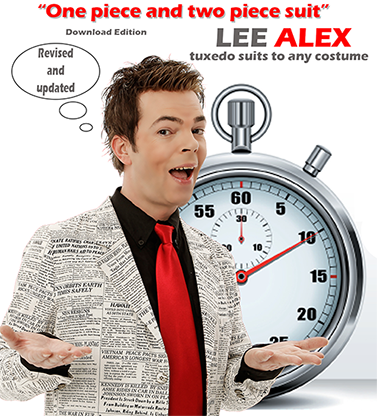 Quick Change One Piece and Two Piece Suit Tuxedo Suits to Any Costume by Lee Alex eBook DOWNLOAD