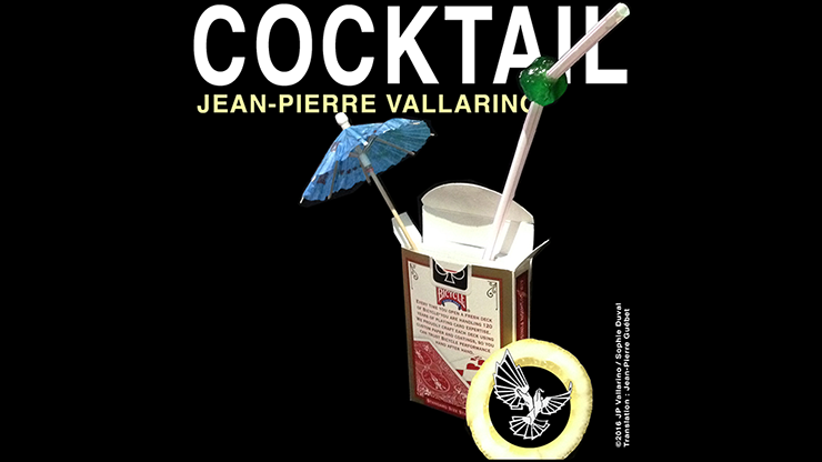 Cocktail by Jean-Pierre Vallarino - Trick
